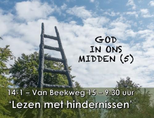 God in ons midden 5. Lezen met hindernissen (1 Tess 3)