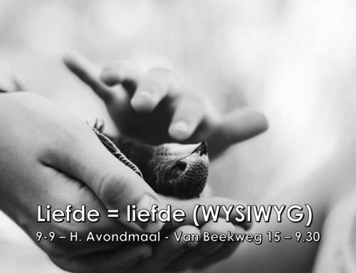 WYSIWYG – H.A. Zondagmorgen
