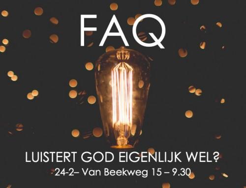 FAQ 'Luistert God wel?'
