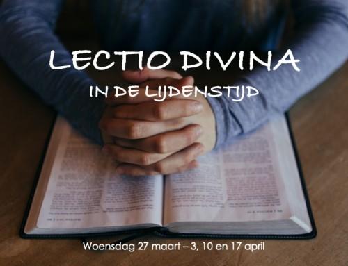 Lectio Divina in de lijdenstijd