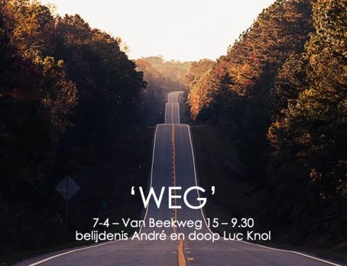 'Weg' zondag 7 april – online