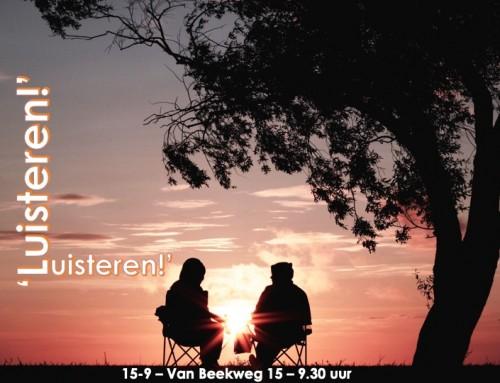 Preek 'Luisteren!' (15-9) – nu online