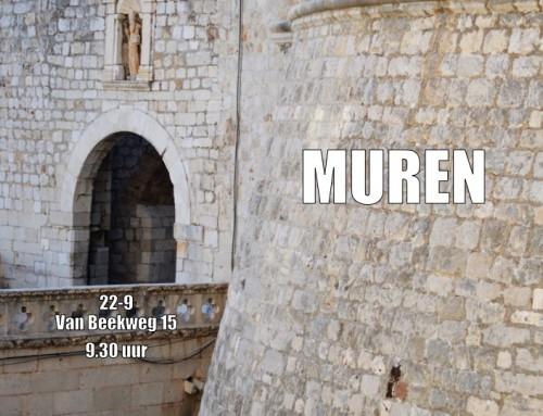 Zondag a.s. 'Muren'.