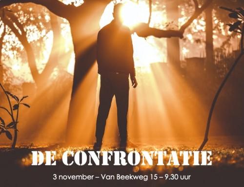 'De confrontatie' Zondag 9-11