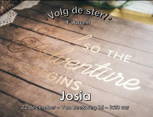 'Volg de ster' (4): Josia – online